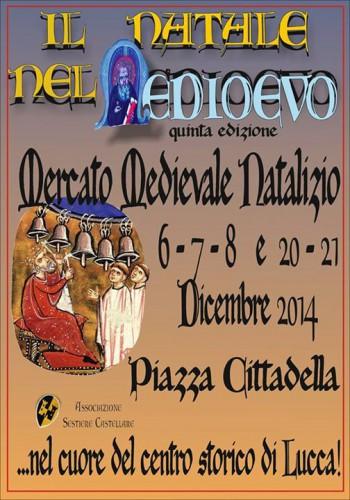 Locandina de Il Natale nel Medioevo a Lucca, edizione del 2014